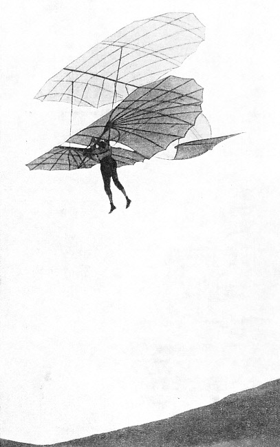 THIS GLIDER, built by Otto Lilienthal in 1895, had a span of 18 feet and a total area of 200 square feet